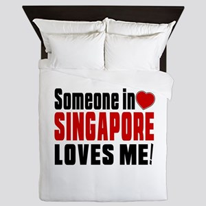 Someone In Singapore Loves Me Queen Duvet