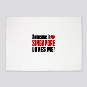 Someone In Singapore Loves Me 5'x7'Area Rug