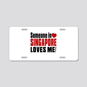 Someone In Singapore Loves Aluminum License Plate
