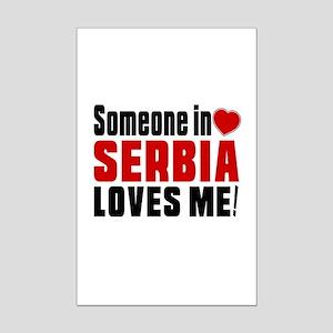 Someone In Serbia Loves Me Mini Poster Print