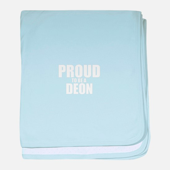 Proud to be DEON baby blanket