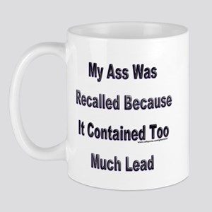 Recalled Ass Mug