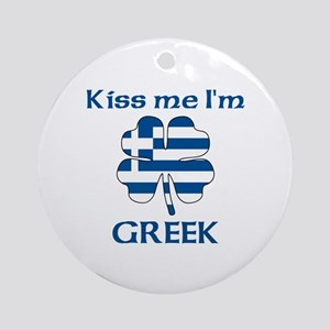Kiss Me I'm Greek Ornament (Round)