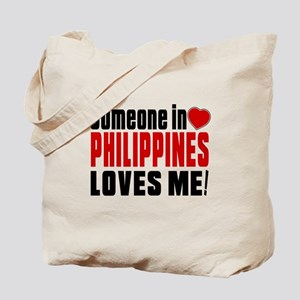 Someone In Philippines Loves Me Tote Bag