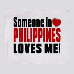Someone In Philippines Loves Me Throw Blanket