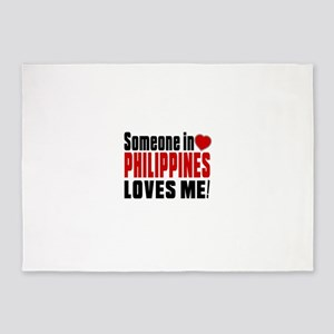 Someone In Philippines Loves Me 5'x7'Area Rug