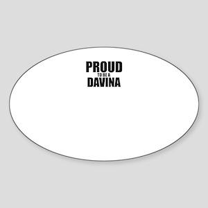 Proud to be DAVINA Sticker