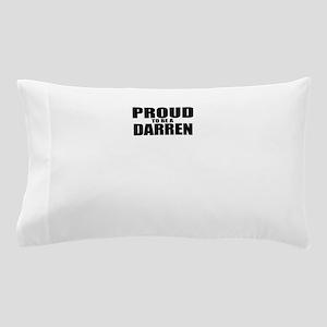 Proud to be DARREN Pillow Case
