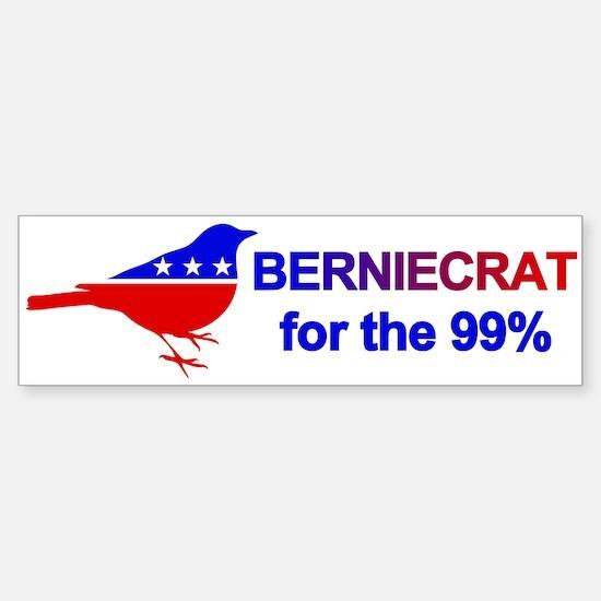 Berniecrat For The 99% Bumper Bumper Bumper Sticker