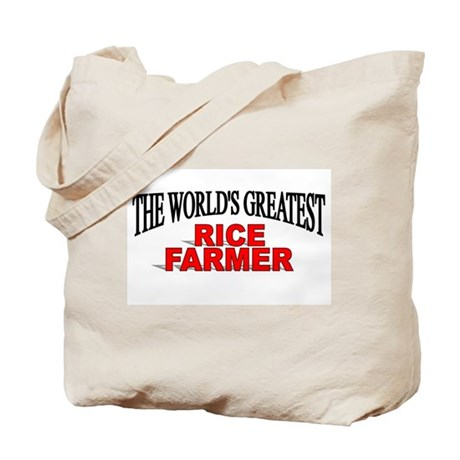"""The World's Greatest Rice Farmer"" Tote Bag"