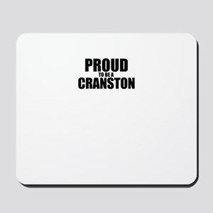 Proud to be CRANSTON Mousepad