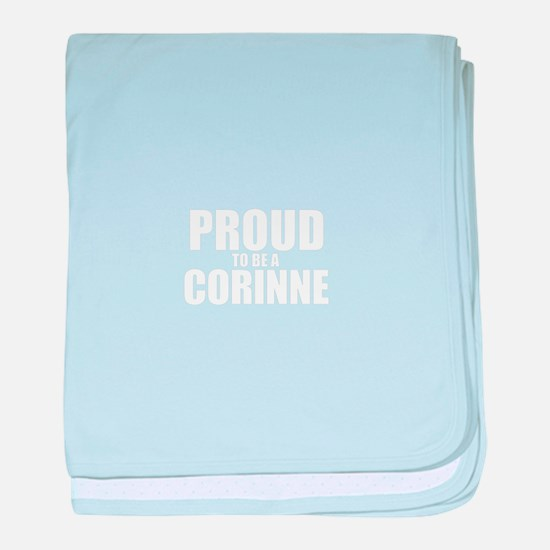 Proud to be CORINNE baby blanket