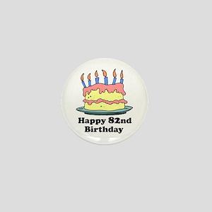 Happy 82nd Birthday Mini Button