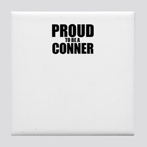 Proud to be CONNER Tile Coaster