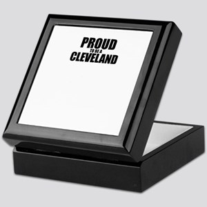 Proud to be CLEVELAND Keepsake Box
