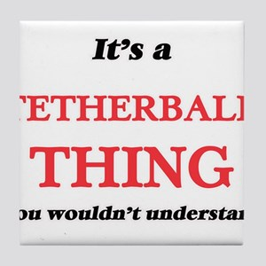 It's a Tetherball thing, you woul Tile Coaster