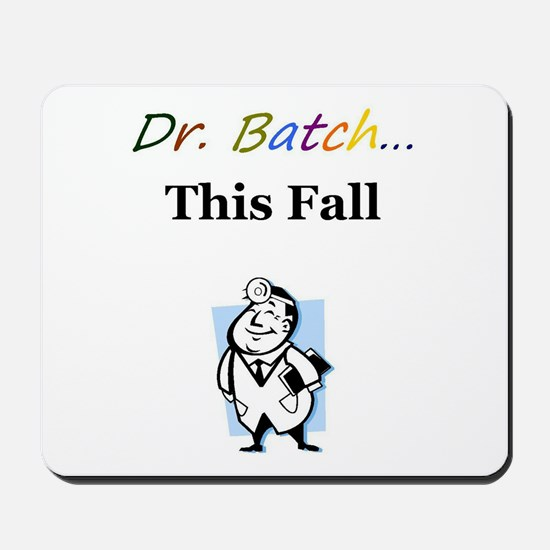 Dr. Batch Mousepad