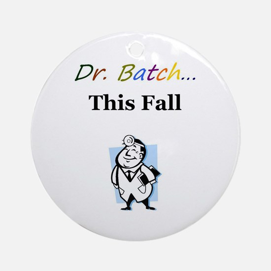 Dr. Batch Ornament (Round)