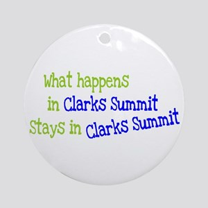 What Happens In Clarks Summit Ornament (Round)