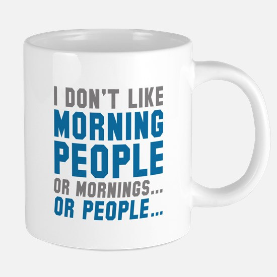 I Don't Like Morning People Large Mugs