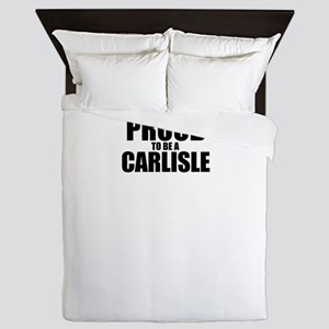 Proud to be CARLISLE Queen Duvet