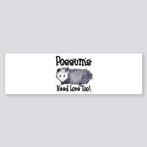 Possums Need Love Bumper Sticker