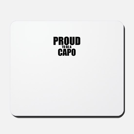 Proud to be CAPO Mousepad