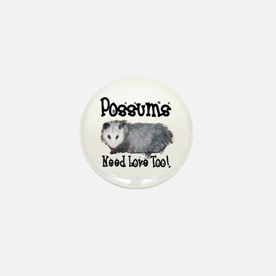 Possums Need Love Mini Button