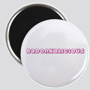 "Badonkalicious 2.25"" Magnet (100 pack)"