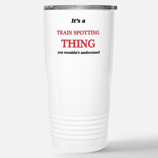 It's a Train Spotti Stainless Steel Travel Mug