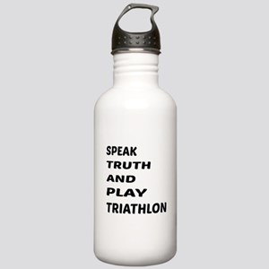 Speak Truth And Play T Stainless Water Bottle 1.0L