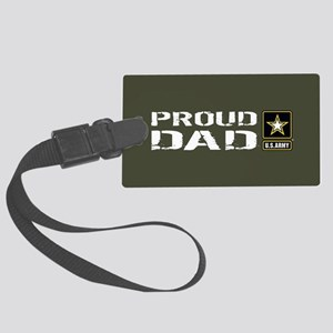 U.S. Army: Proud Dad (Military G Large Luggage Tag