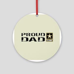 U.S. Army: Proud Dad (Sand) Round Ornament