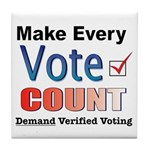 Make Every Vote Count Tile Coaster