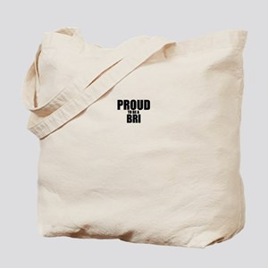 Proud to be BRI Tote Bag