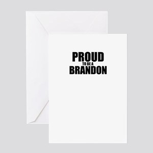 Proud to be BRANDON Greeting Cards