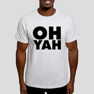 Oh Yah Light T-Shirt