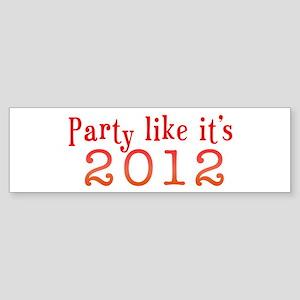 2012 Party Bumper Sticker