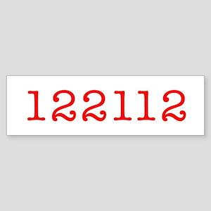 122112 Bumper Sticker