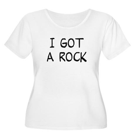 I Got a Rock Women's Plus Size Scoop Neck T-Shirt