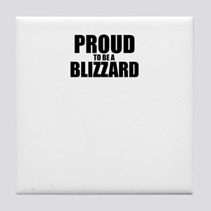Proud to be BLIZZARD Tile Coaster