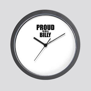 Proud to be BILLY Wall Clock