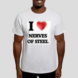 I Love Nerves Of Steel T-Shirt