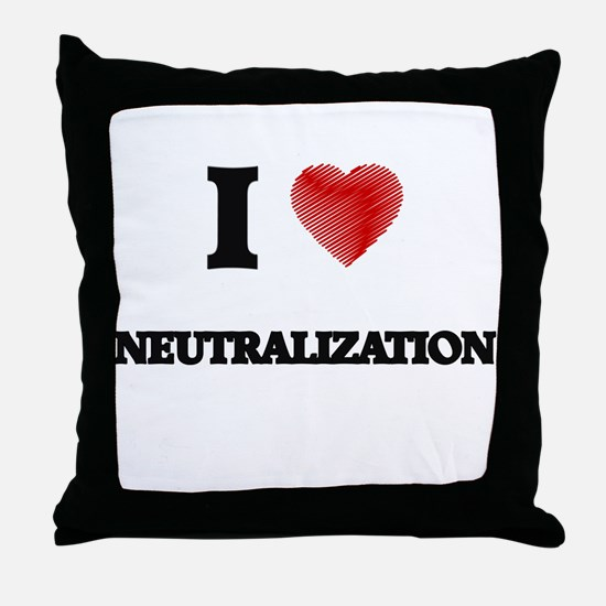 I Love Neutralization Throw Pillow