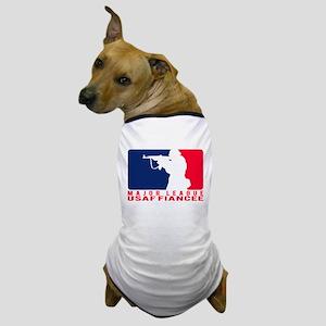 Major League Fiancee 2 - USAF Dog T-Shirt