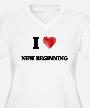 I Love New Beginning Plus Size T-Shirt