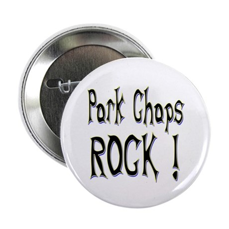 Pork Chops Rock ! Button