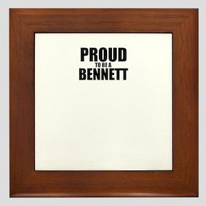 Proud to be BENNETT Framed Tile