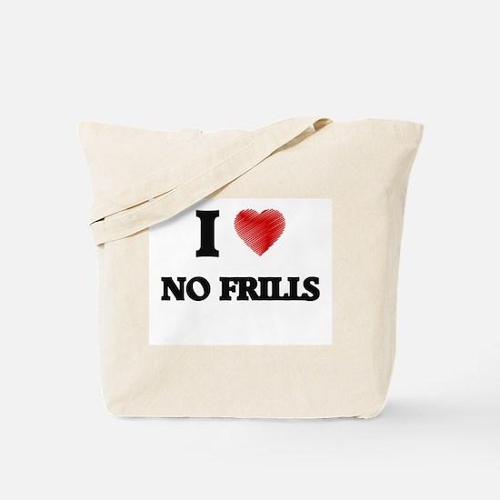 I Love No-Frills Tote Bag