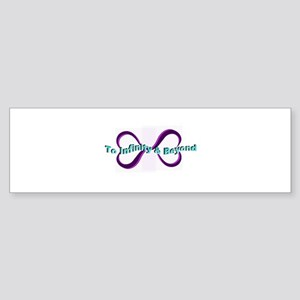 Infinity and Beyond Bumper Sticker